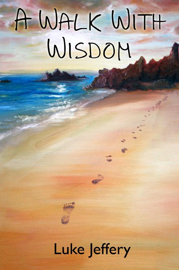 A Walk With Wisdom