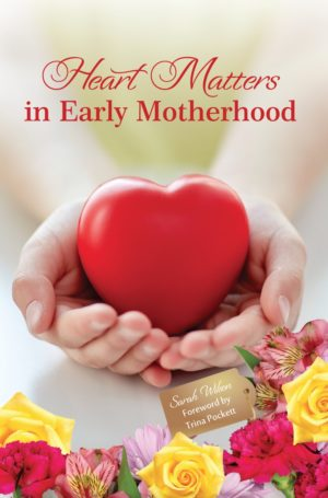 Heart Matters in Early Motherhood
