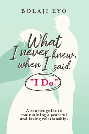 "What I never knew when I said ""I do"""